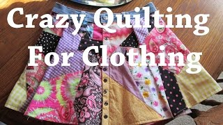 DIY Crazy Quilting For Clothing