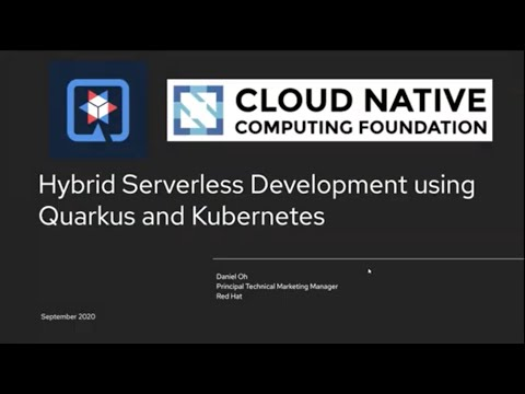 Hybrid serverless development using Quarkus and Kubernetes