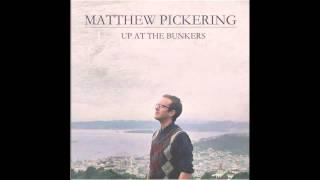 Matthew Pickering - If You Cut Your Hair