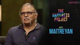Maitreyan - The Happiness Project - Kappa TV