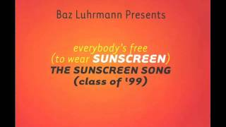 Baz Luhrmann - Everybody's Free (To Wear Sunscreen) [Radio Edit]