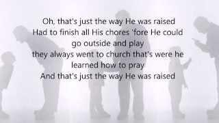 How He Was Raised by Josh Turner w/lyrics