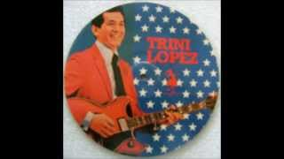 Shame And Scandal  -  Trini Lopez