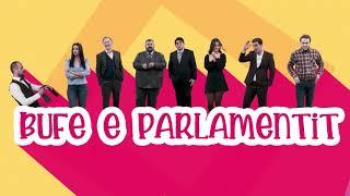 Promo - Bufe e Parlamentit