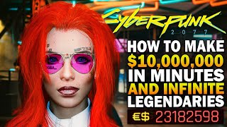 How To Make $10,000,000 In Minutes And Infinite Legendary Items In Cyberpunk 2077 Money Guide1