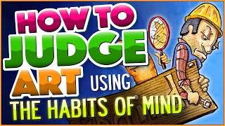 How to Judge Art: Habits of Mind