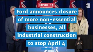 "Premier Doug Ford announces closure of additional non-essential businesses in Ontario on Saturday at 11:59 p.m., all industrial construction to stop with the exception of ""critical industrial projects"" such as the building of hospitals.   The Star is offering free digital access on select COVID-19 stories. Misinformation is plentiful and dangerous and coronavirus news and knowledge evolves. Star reporters are working to bring you clarity, context and responsible facts. To help you get the information you need, articles that provide a public service will live outside our paywall.  Access our round-the-clock coverage free here: https://www.thestar.com/news/world/coronavirus.html"