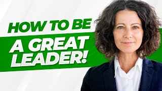HOW To Be A GREAT LEADER! (7 Essential LEADERSHIP SKILLS!)
