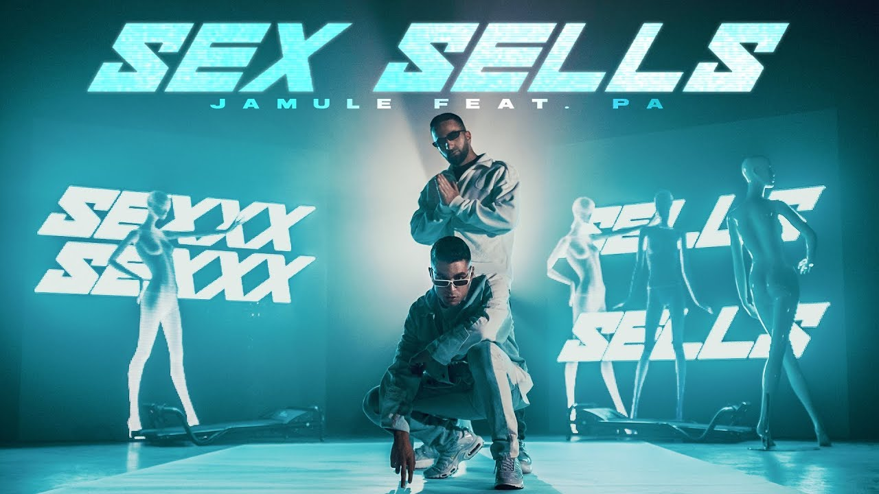 Jamule feat. PA Sports – Sex Sells