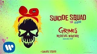 Grimes - Medieval Warfare (from Suicide Squad: The Album) [Official Audio]