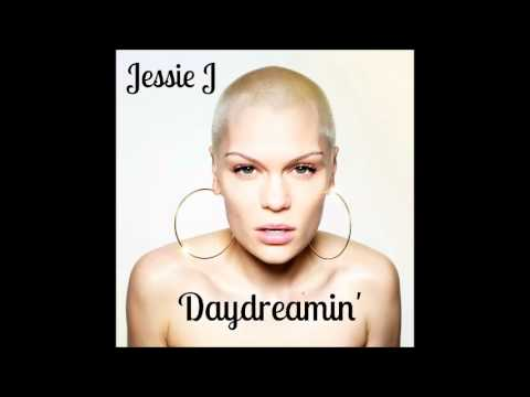 Jessie J - Daydreamin' (Official Audio)