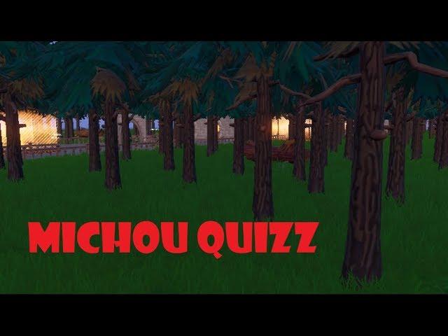 Michou Quizz