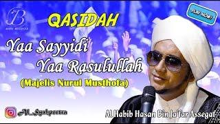 Qasidah Majelis Nurul Musthofa - Yaa Sayyidi Ya Rasulullah (2018)