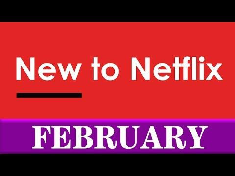 , title : 'New to Netflix: February 2019'