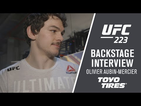 "UFC 223: Olivier Aubin-Mercier – ""It Was My First Time and it was Fast"""