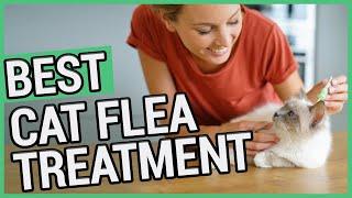 Best Flea Treatment For Cats | 5 Best Cat Flea Treatments 2020 🐱 ✅