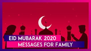 Eid ul-Fitr 2020: Eid Mubarak Greetings & Wishes to Greet Family & Friends This Festive Season - Download this Video in MP3, M4A, WEBM, MP4, 3GP