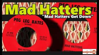 Mad Hatters – Mad Hatters Get Down