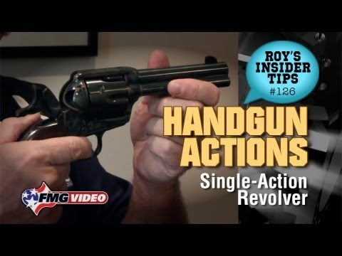 Handgun Action Part 5: Single-Action Revolver