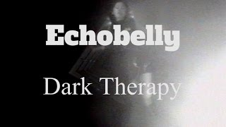 Echobelly // Dark Therapy (Official Music Video)
