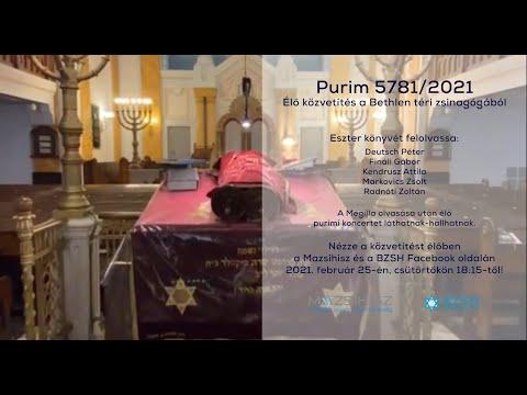 Purim Live 5781/2021 – Eszter-tekercs olvasás és koncert a Bethlenből