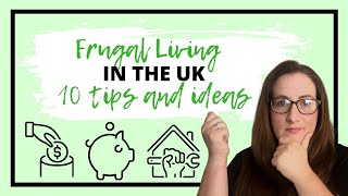 Frugal Living UK |  How to save money FAST with frugal living