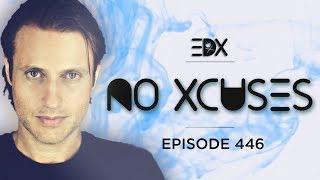 EDX   No Xcuses Episode 446