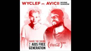 Wyclef Jean Ft Avicii Divine Sorrow (Extended Version 'BY AVICII')