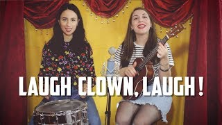The Ladybugs - Laugh Clown, Laugh (cover)
