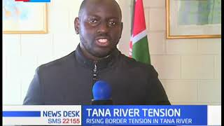 Tension high in Tana River over boarders incitements