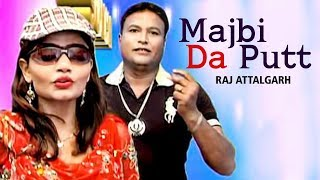 Majbi Da Putt Na (Official Video) - Raj Attalgarh | Punjabi Song | Saga Music