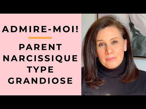 Parent narcissique grandiose