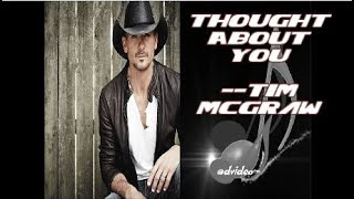 Thought About You By Tim McGraw (Lyrics)