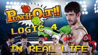 PUNCH OUT LOGIC IN REAL LIFE 4