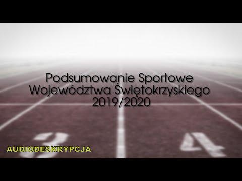Podsumowanie Sportowe Województwa Świętokrzyskiego 2019/2020. Audiodeskrypcja