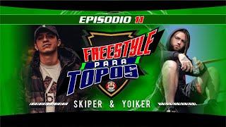 Freestyle para Topos .- Ep. 11 Entrevista a Chuty