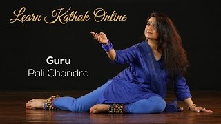 Learn Kathak - Basic Steps for Beginners by Guru Pali Chandra