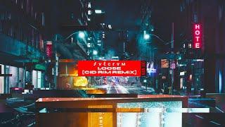 FVLCRVM   Loose [Cid Rim Remix]