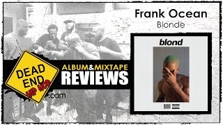 Frank Ocean - Blonde Album Review | DEHH