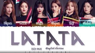 G-IDLE ((여자)아이들) – 'LATATA' (English Ver.) Lyrics [Color Coded_Eng]