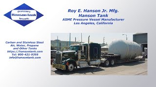 Roy E. Hanson Jr. Mfg. ASME Pressure Tank Manufacturer