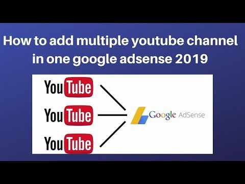How to add multiple youtube channel in one google adsense 2019