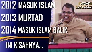 John Selvaraj ~ Perjalanan Masuk Islam