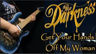 The Darkness - Get Your Hands Off My Woman - guitar cover retake