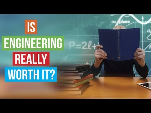 Is Engineering Really Worth It?