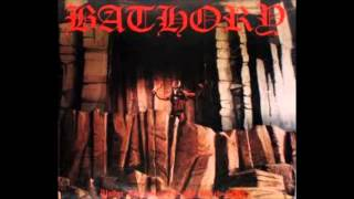 Bathory For All Those Who Died