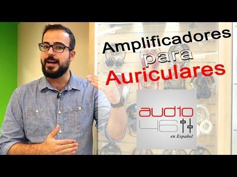 Mejores Amplificadores para tus auriculares o audífonos.