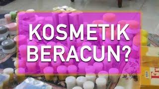 [RESPONS911] - Kosmetik Beracun
