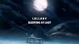 Sleeping At Last - Lullaby (Lyrics)
