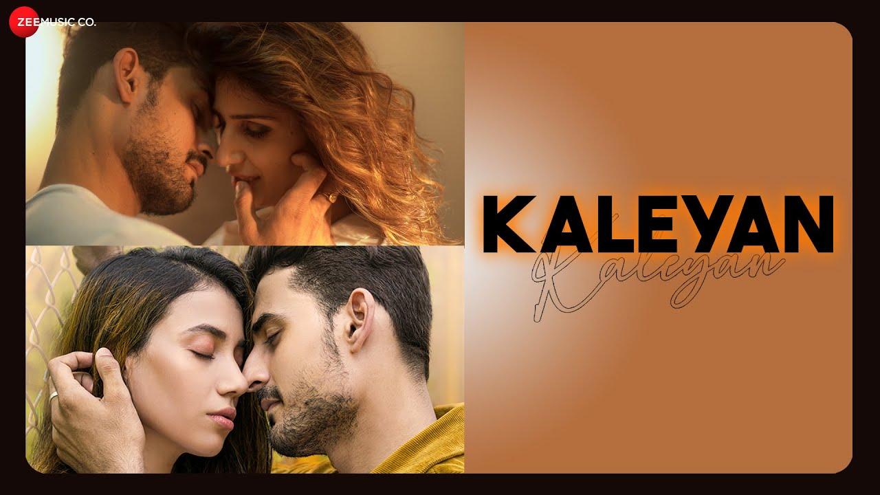 Kaleyan - Aarush Shrivastav, Zoya Zaveri & Anand P Full Song Lyrics | Ujjwal Krishna Paliwal
